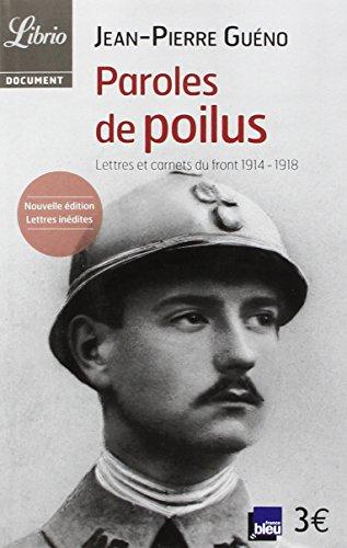 Paroles de poilus: lettres et carnets du front 1914-1918
