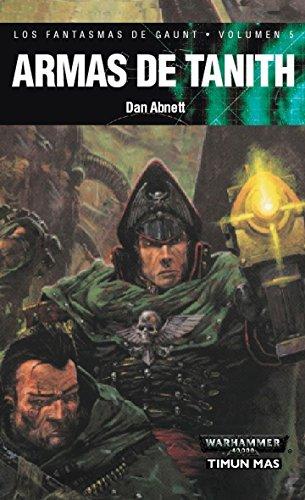 Armas de Tanith (NO Warhammer 40000) por Dan Abnett