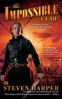 The Impossible Cube: A Novel of the Clockwork Empire by [Harper, Steven]