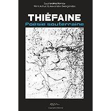Thiéfaine, poésie souterraine