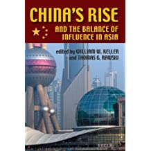 China's Rise and the Balance of Influence in Asia (Security Continuum: Global Politics in the Modern Age)