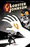 Lobster Johnson T02 La Main Enflammée