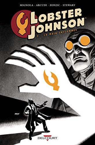 Lobster Johnson T02 La Main Enflammée