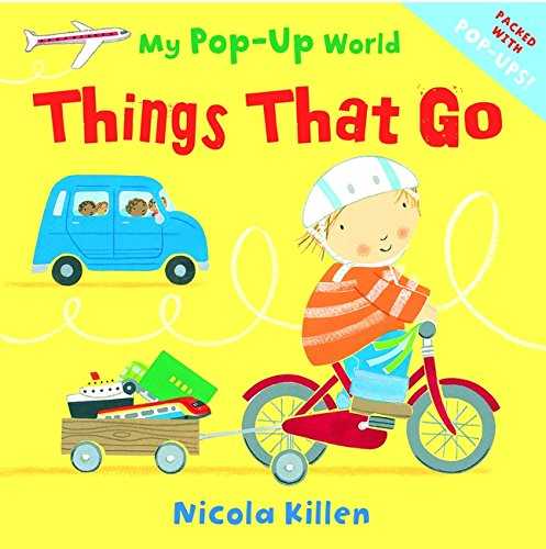 Things That Go (My Pop-Up World)