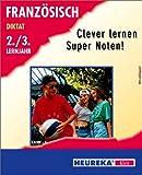 Diktat Französisch 2./3. Lernjahr - Clever Lern