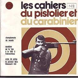 CAHIERS DU PISTOLIER ET DU CARABINIER 8 1974 CARABINE FEINWERKBAU / HAMMERLI