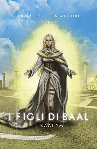 I Figli di Baal: I, Baalym (Italian - Eldorado Gate