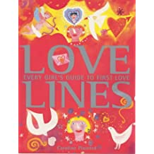 Love Lines: Every Girl's Guide to First Love
