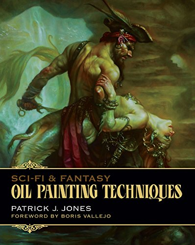 Sci-Fi & Fantasy : Oil Painting Techniques