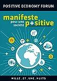 Telecharger Livres Manifeste pour une societe positive Les Petits Libres (PDF,EPUB,MOBI) gratuits en Francaise