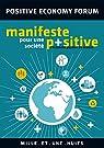Manifeste pour une société positive par Positive Economy Forum