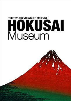 HOKUSAI Museum by [Kitagawa, Takeshi]