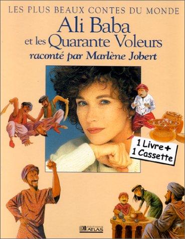 Ali Baba et les 40 voleurs - Raconté par Marlène Jobert (1 livre + 1 cassette)