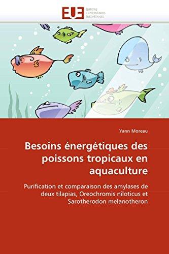 Besoins énergétiques des poissons tropicaux en aquaculture