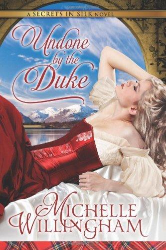 Undone by the Duke (Secrets in Silk Book 1) (English Edition) Georgette Designer
