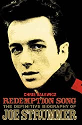 Redemption Song: The Definitive Biography of Joe Strummer by Chris Salewicz (2006-10-02)