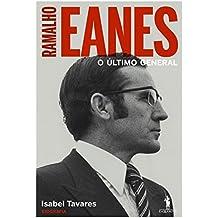 Ramalho Eanes – O Último General