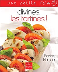 Divines, les tartines ! (Collections Pratique)