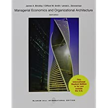 Managerial economics and organizational architecture: 6