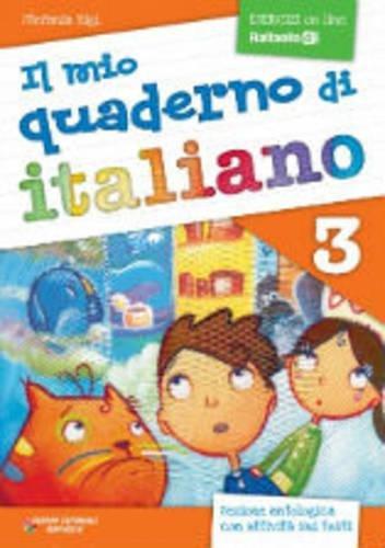 Il mio quaderno di italiano. Per la Scuola elementare: 3