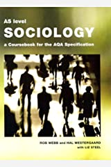 AS Level Sociology: A Coursebook for the AQA Specification Paperback
