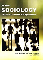 AS Level Sociology: A Coursebook for the AQA Specification