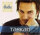 Songtexte von Tarkan - Dudu