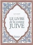Le Livre de la cuisine juive...
