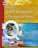 Concepts of Quality Management in Pharmaceutical Industry (Quality Management)