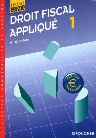 Droit fiscal, tome 1, BTS comptabilité et gestion, 1e année, 1999 2000