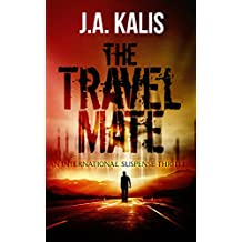 The Travel Mate: An International Suspense Thriller