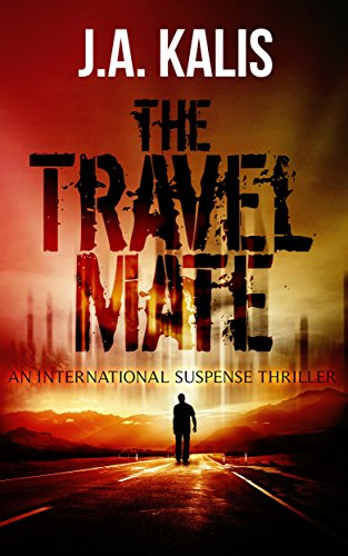 The Travel Mate  by J.A. Kalis
