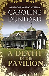 A Death in the Pavilion: A Euphemia Martins Murder Mystery (Euphemia Martins Mysteries Book 5)