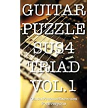 GUITAR PUZZLE SUS4 TRIAD VOL.1 (English Edition)