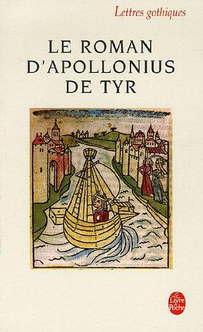 Le Roman D'Apollonius De Tyr (Ldp Let.Gothiq.)