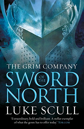 Sword Of The North (The Grim Company)