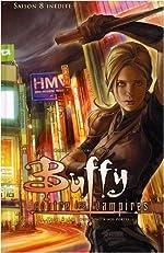 Buffy contre les vampires, Tome 3 - Les Loups sont à nos portes de Drew Goddard