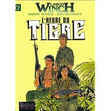 Largo Winch, n° 8 : L'heure du tigre