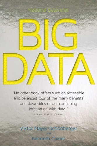 Big Data: A Revolution That Will Transform How We Live, Work, and Think by Mayer-Sch?berger, Viktor, Cukier, Kenneth (2014) Paperback