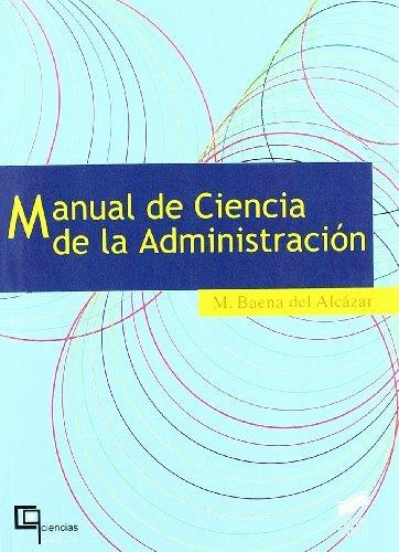 Manual de Ciencia de la Administración (Ciencias políticas. Manuales) (Spanish Edition)