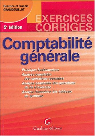 Comptabilité générale : Exercices corrigés par Béatrice Grandguillot
