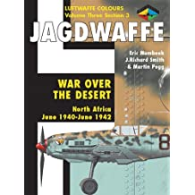 Jagdwaffe: War Over the Desert  - North Africa June 1940-June 1942 (Section 3)