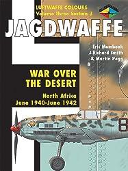 Luftwaffe Colours, volume 3 Section 3 : War Over The Desert, North Africa (June 1940-June 1942)