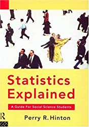 Statistics Explained: A Guide for Social Science Students, 2nd Edition