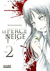 Le perce neige Edition simple Tome 2