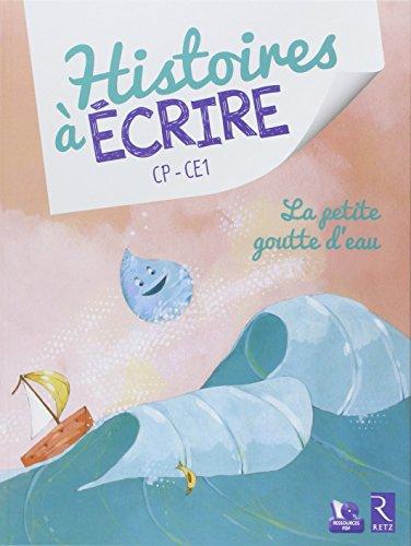 La petite goutte d'eau (+ CD-Rom) par Elsa Bouteville