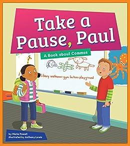 Descargar La Libreria Torrent Take a Pause, Paul: A Book about Commas (Punctuation Station) Mega PDF Gratis