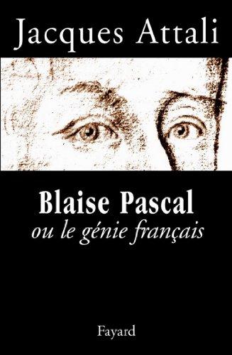 Blaise Pascal ou le gnie franais (Documents)