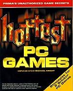 Hottest PC Games - Prima's Unauthorized Game Secrets de Michael Knight