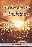 Tutte le canzoni più brutte di Rino Gaetano: Libro e regalo divertente per fan del cantante. Tutte le sue canzoni sono stupende, per cui all'interno c'è una sorpresa (leggi descrizione qui sotto)
